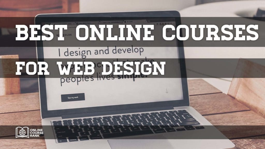 Best Online Web Design Courses 2020 Pro Guide Onlinecourserank
